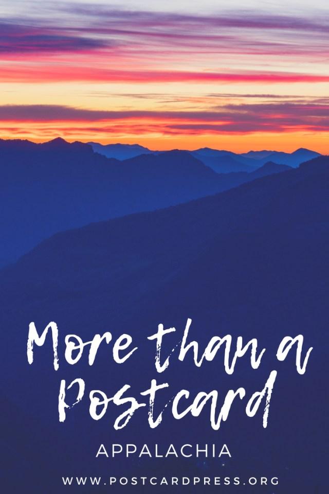 More than a Postcard: Appalachia #blueridgemountains #appalachia #postcardpress #travel #wanderlust