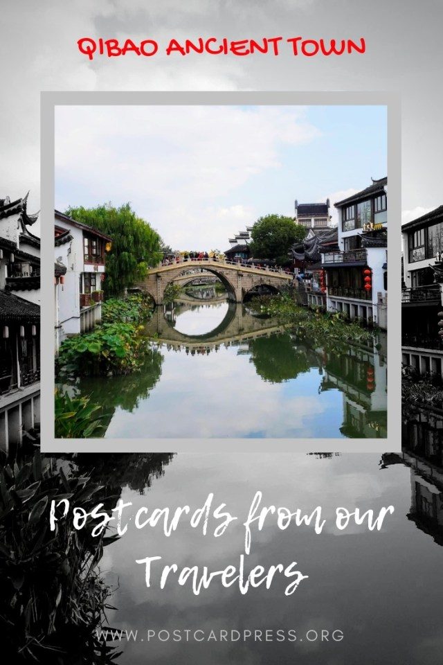 Postcards from our Travelers Qibao Ancient Town Pinterest Image