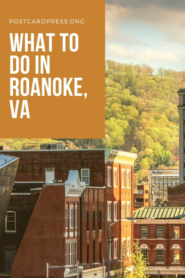 Planning a trip through Virginia? Make sure you have Roanoke, VA on your itinerary! This small Southern city has something for everyone.
