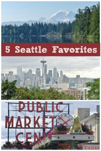 5 Seattle favorites