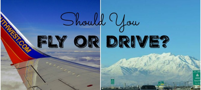 Should You Fly or Drive?