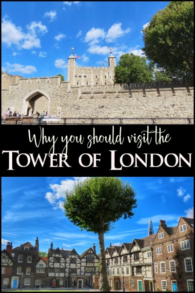 Why You Should Visit the Tower of London