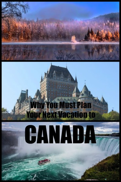 plan your next vacation to Canada