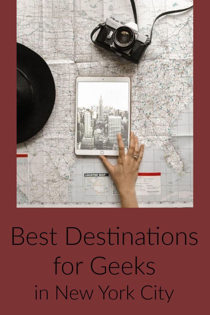 best destinations for geeks in NYC pin