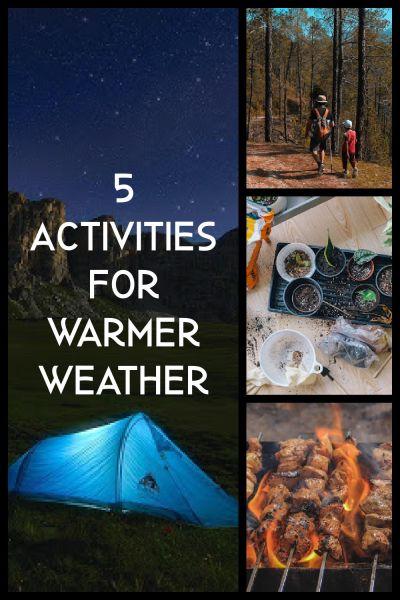 activities for warmer weather
