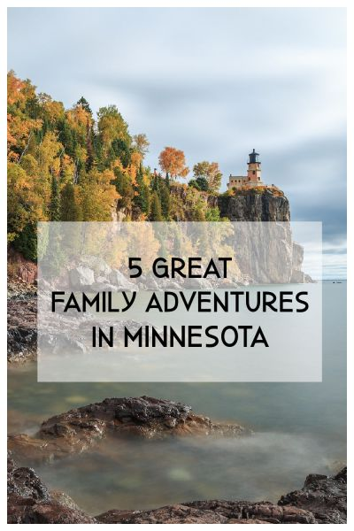 family adventures in Minnesota