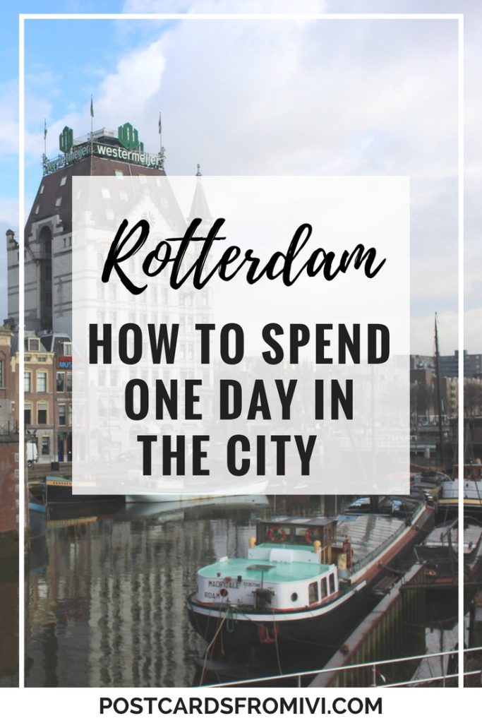 What to see in one day in Rotterdam