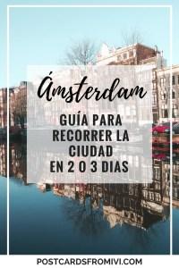 Guía para visitar Ámsterdam en 2 días (o 3)