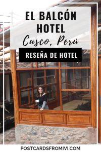 Mi estadía en el Hotel El Balcón en Cusco