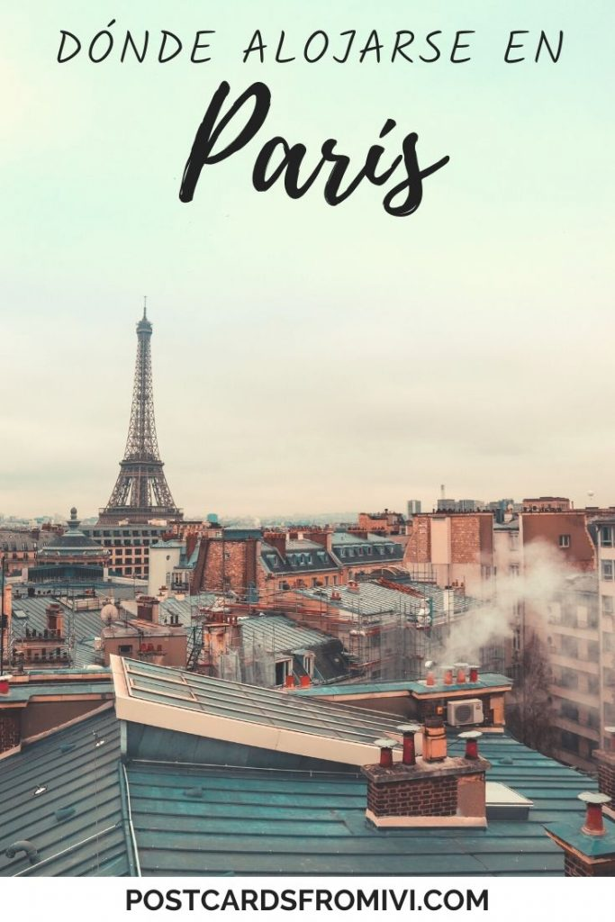 Dónde alojarse en París: mejores zonas y hoteles