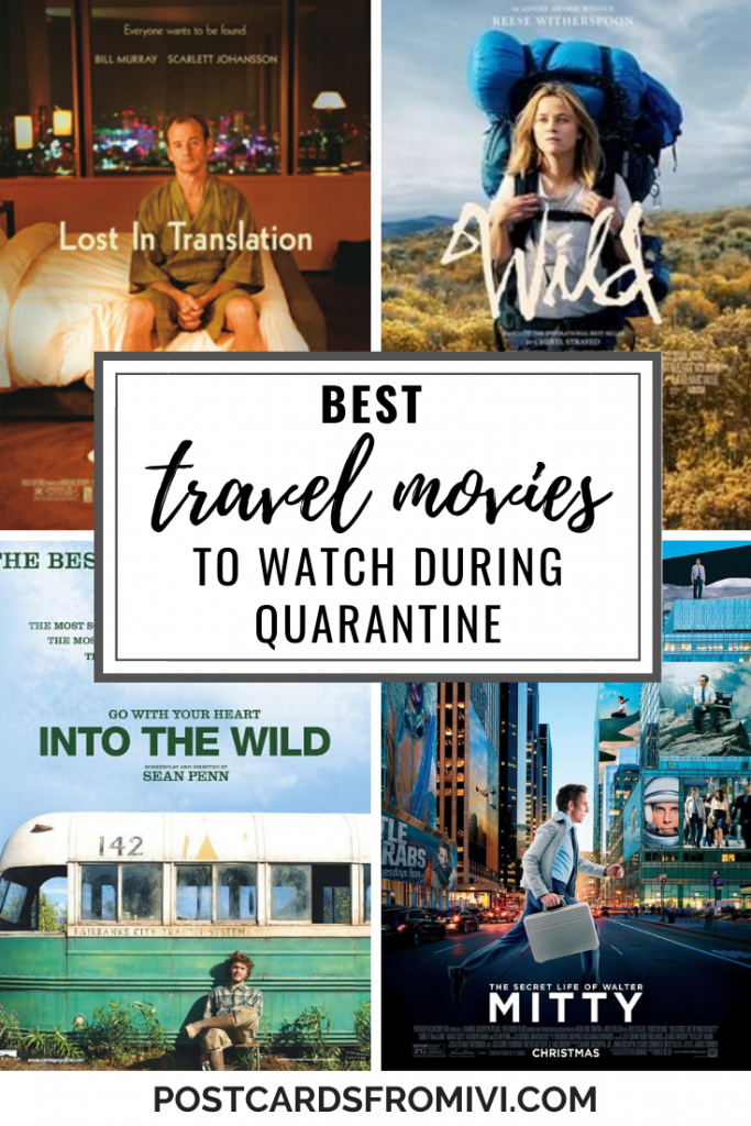 10 best travel movies to watch during coronavirus quarantine