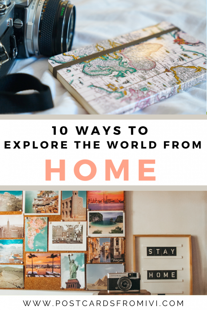 10 ways to travel the world from home