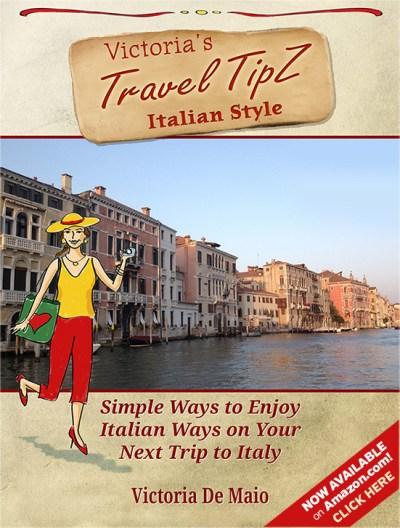 Victoria's Travel TipZ - Italian Style