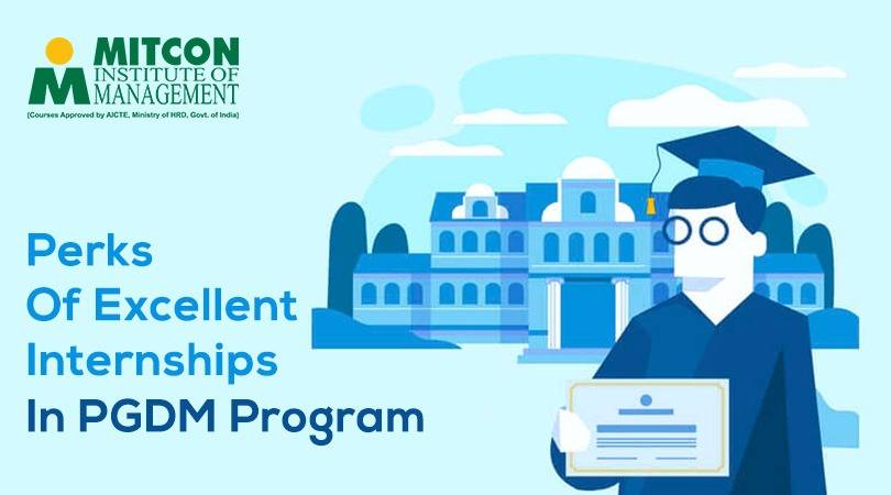 Perks of excellent internships in PGDM program | free Classified | Free Advertising | free classified ads