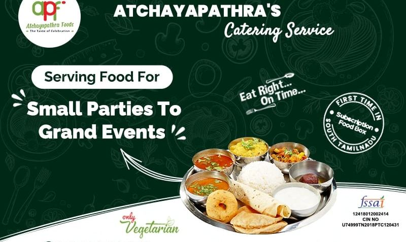 Celebrate the taste of food with AtchayaPathra's Catering Service   free Classified   Free Advertising   free classified ads