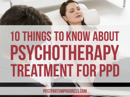 10 Things to Know About Psychotherapy Treatment for PPD