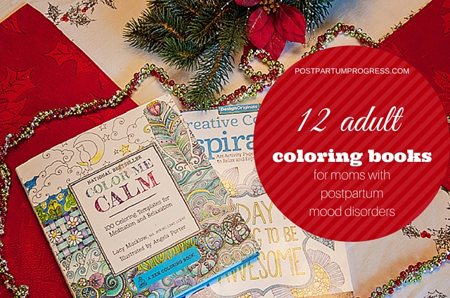 12 Adult Coloring Books for Moms with Postpartum Mood Disorders