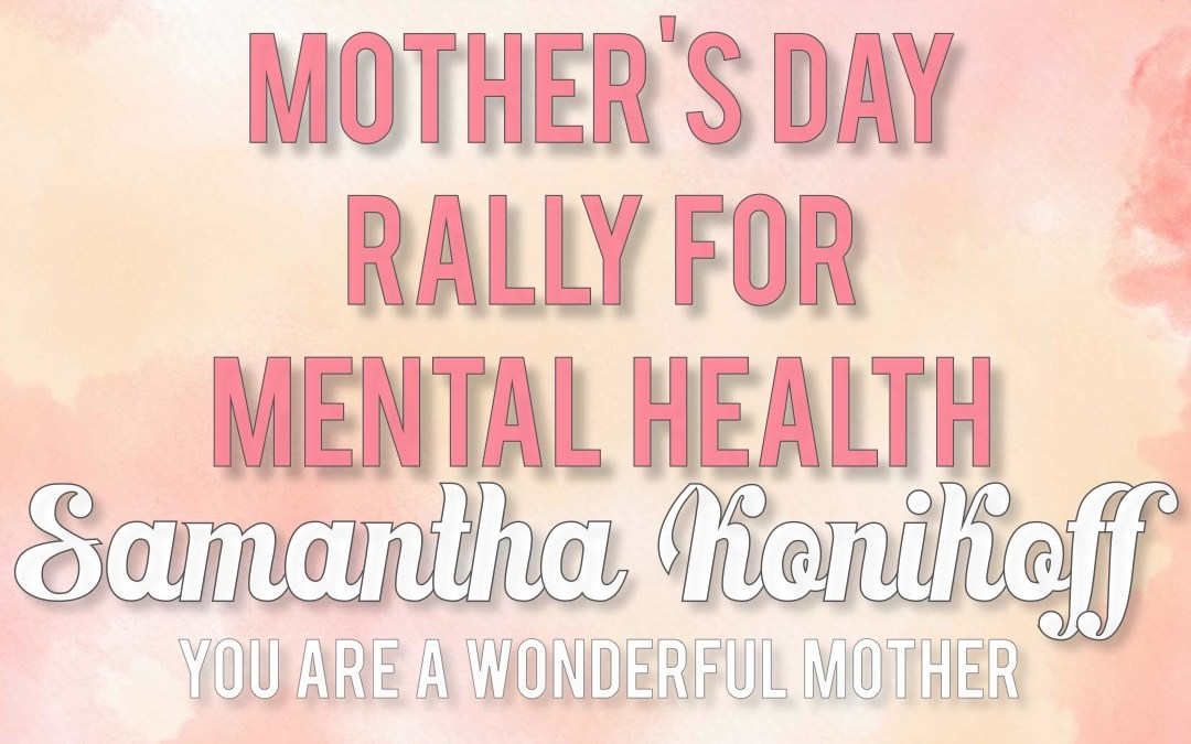 Samantha Konikoff: You Are a Wonderful Mother