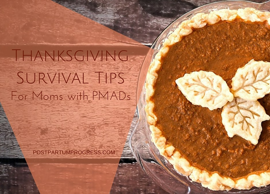 Thanksgiving Survival Tips for Moms with PMADs