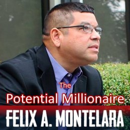 The Potential Millionaire Felix A. Montelara The Millionaire Next Door Podcast Blog