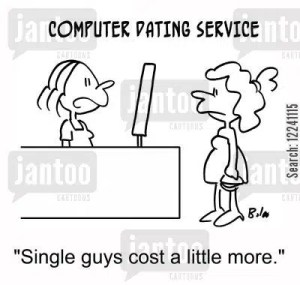 'Single guys cost a little more.'