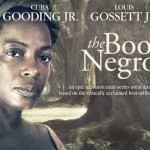 The Book of Negroes: why it is a must watch