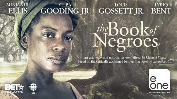 The book of Negroes. Image from https://www.c21media.net/screenings/februaryhotproperties/the-book-of-negroes