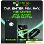 M-Pesa 1 Tap & Go Payment Solution Will Make Easier For You To Shop