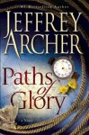 Book Review: Paths Of Glory by Jeffrey Archer
