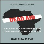 Book Review: Dead Aid by Dambisa Moyo