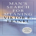 Book Review: Man's Search For Meaning By Viktor Frankl