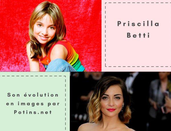 Priscilla Betti: Son évolution en images de 2001 à aujourd'hui!