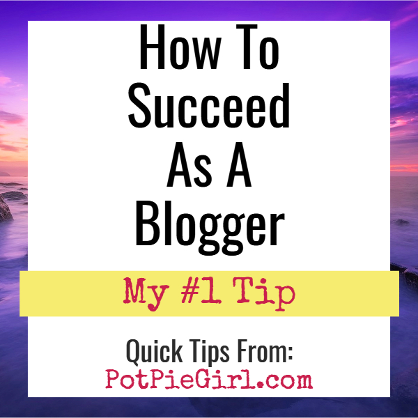 How to succeed as a blogger - blogging success tips