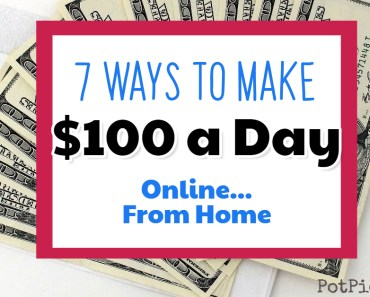 7 Ways to Make $100 a Day Online From Home