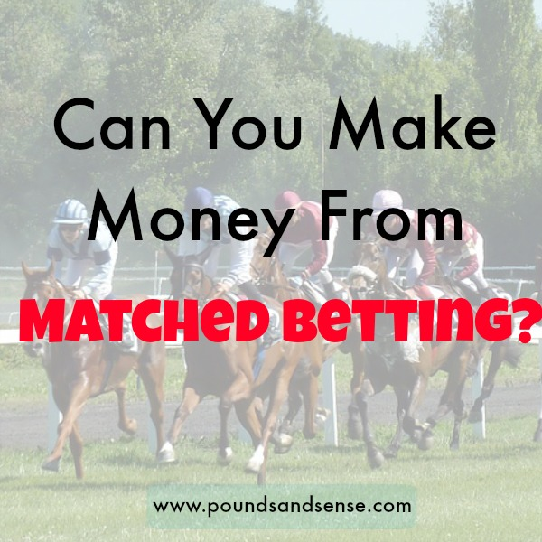 Can You Make Money From Matched Betting