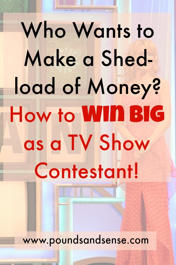 Who Wants to Win a Shed-load of Money? How Win Big as a TV Show Contestant!