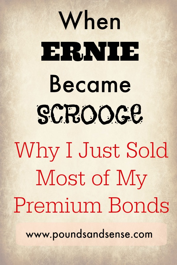 When Ernie Became Scrooge - Why I Just Sold Most of my Premium Bonds