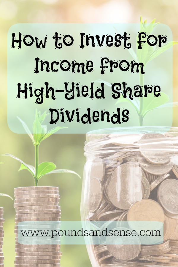 How to Invest for Income from High-Yield Share Dividends