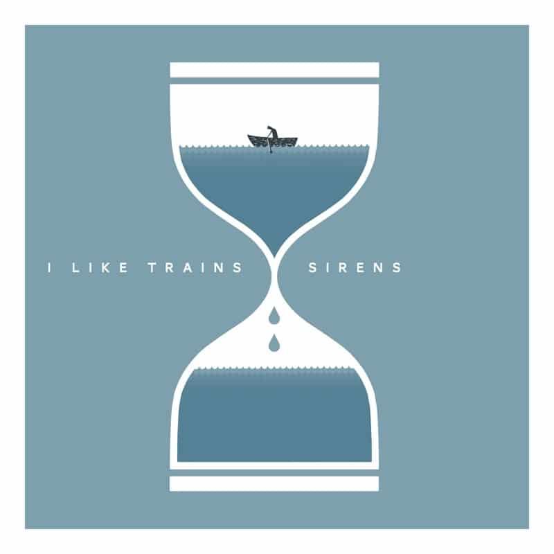I Like Trains - Sirens - Droits réservés