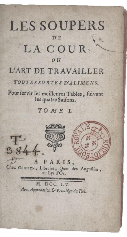 Les soupers de la Cour, ou L'art de travailler toutes sortes d'alimens, pour servir les meilleures tables, suivant les quatre saisons - Gallica/BNF
