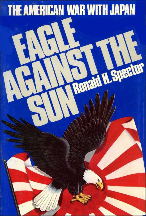 eagle-against-the-sun-9781476727424_hr Top 10 Most Famous Books About World War II