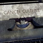 the-toxicity-of-cancel-culture