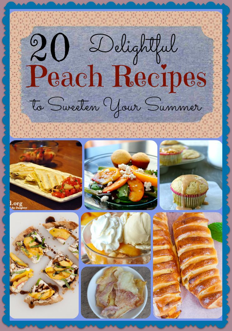 Peach Recipes Round up