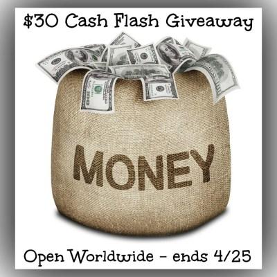 $30 Cash Flash Giveaway