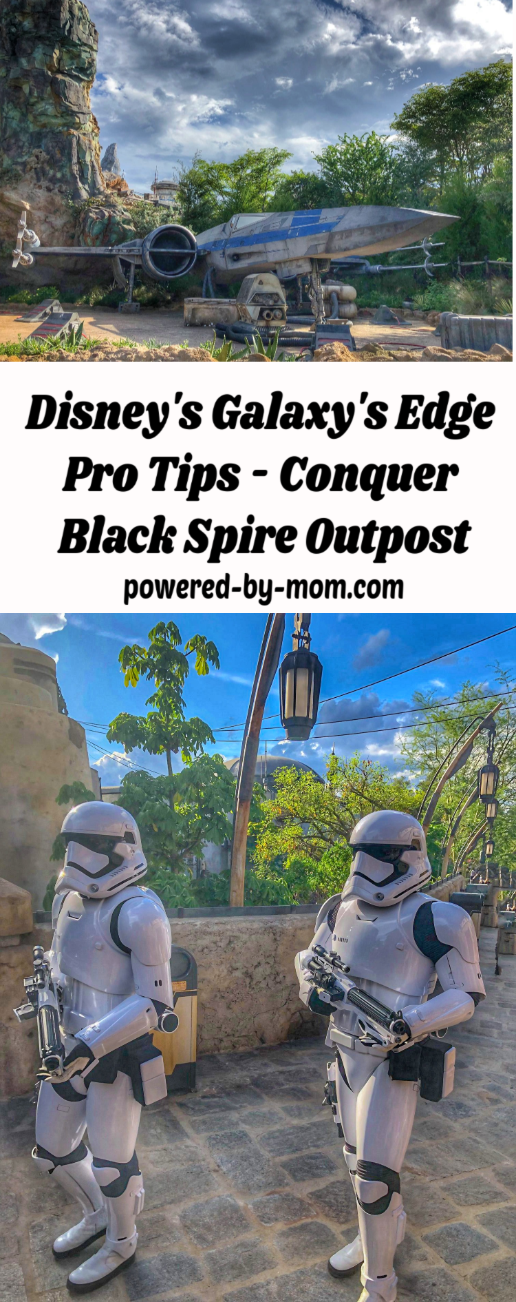 Galaxy's Edge Pro Tips Star Wars Land