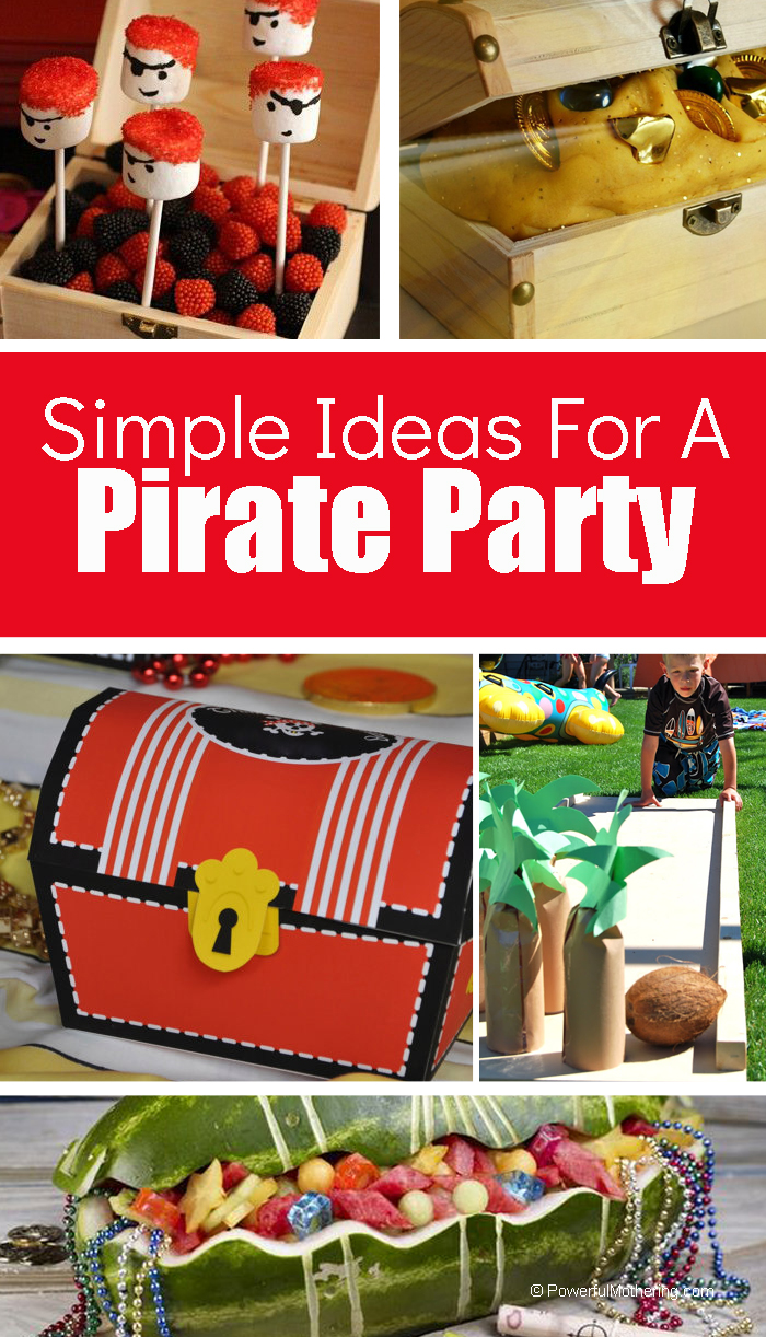 The Best Ideas For A Pirate Birthday Party That Kids Will Love