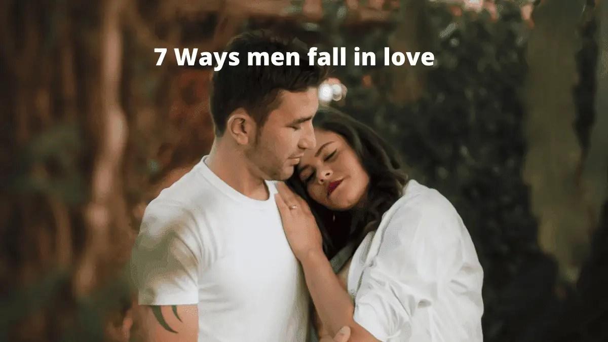 How men fall in love