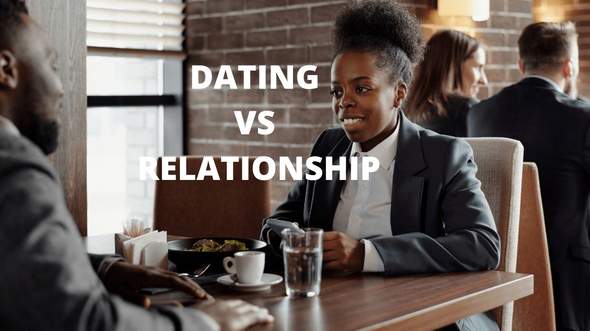 Dating vs relationship