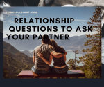 100 Relationship Questions to ask your Partner