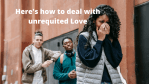 How to deal with unrequited love in a relationship.